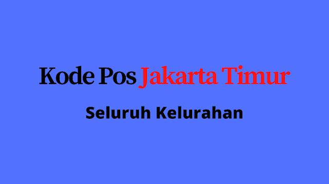 Kode pos Jakarta Timur