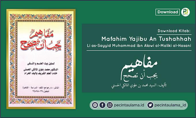 Download Kitab Mafahim Yajibu An Tushahhah