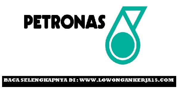 Lowongan kerja Petronas tahun 2017