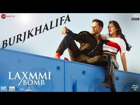 BURJ KHALIFA LYRICS - LAXMMI BOMB | Akshay Kumar