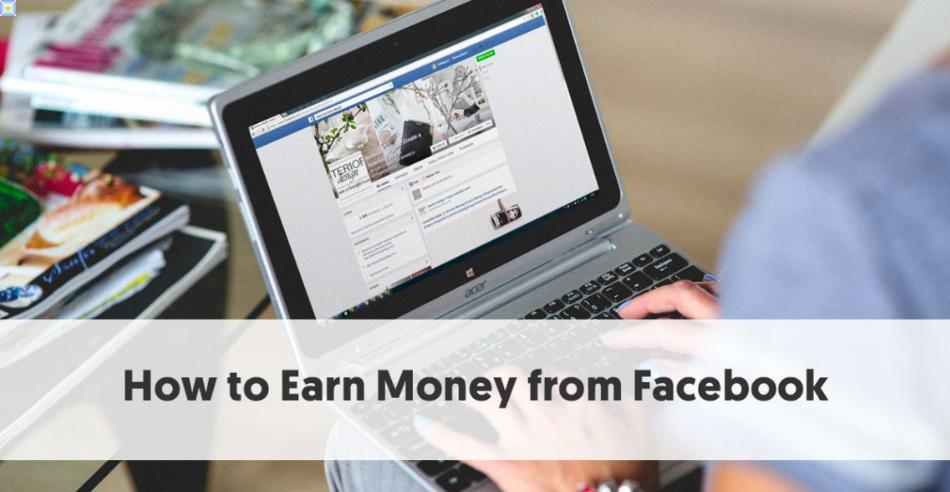 كيفية الربح من الفيس بوك اليك 5 طرق للربح من الفيس بوك 2020