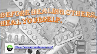 Before healing others   Health quote