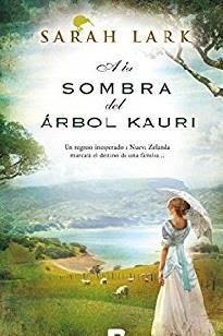 A la sombra del árbol kauri