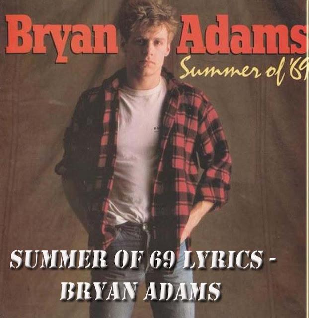 Summer of 69 Lyrics - Bryan Adams