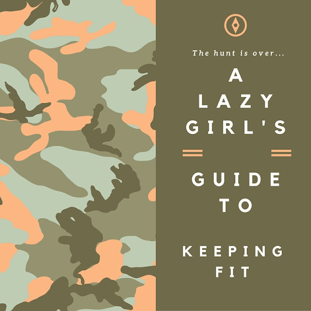 A Lazy Girl's Guide to Keeping Fit