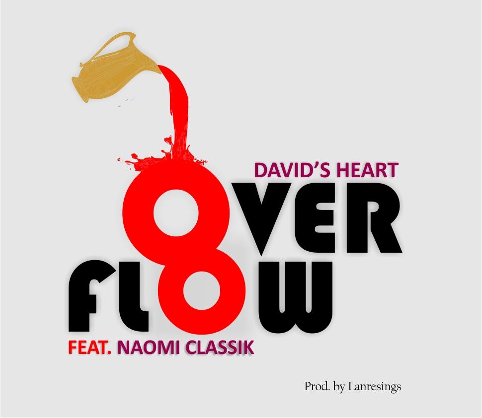 David's Heart - Overflow Lyrics & Mp3