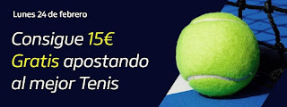 william hill Consigue 15€ Gratis apostando a Tenis 24-2-2020