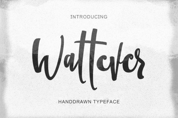 Wattever Font