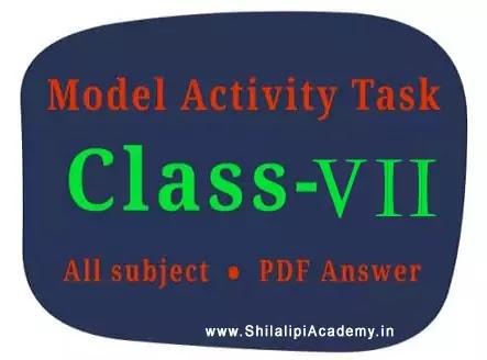 Model activity task class 7 pdf all subject - মডেল অ্যাক্টিভিটি টাস্ক class 7 (2021)