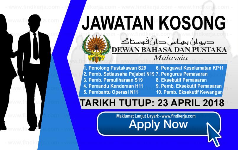 Jawatan Kerja Kosong DBP - Dewan Bahasa dan Pustaka logo www.findkerja.com april 2018