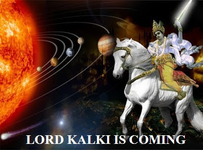 Lord Kalki is Coming hiding Himself From the People ?