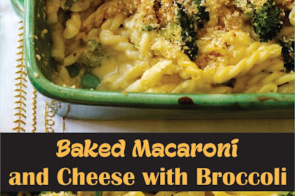 Baked Macaroni and Cheese with Broccoli