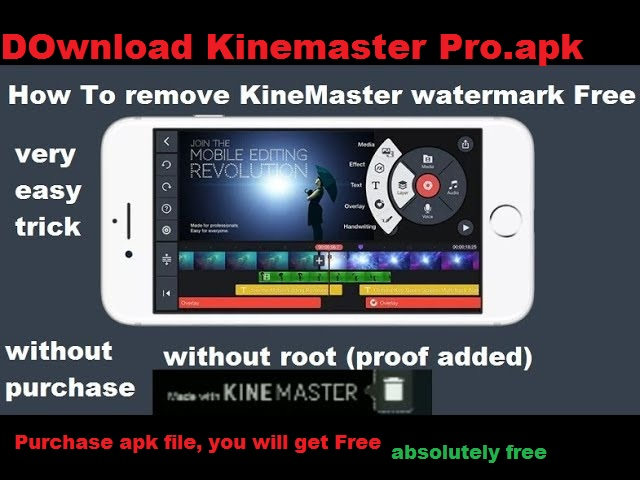 Remove KineMaster Watermark | Download KineMaster Free Version Android App (No Watermark) with 100% Proof