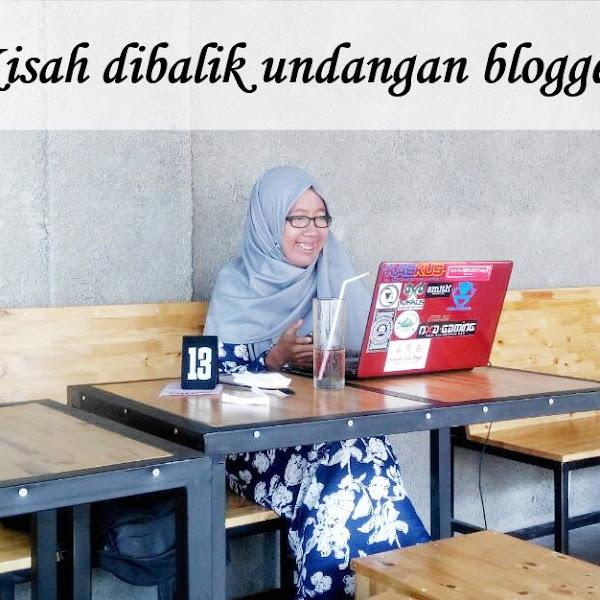 Kisah dibalik undangan blogger