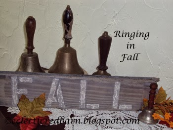 Eclectic Red Barn: Ringing in Fall Plaque and School House Bells