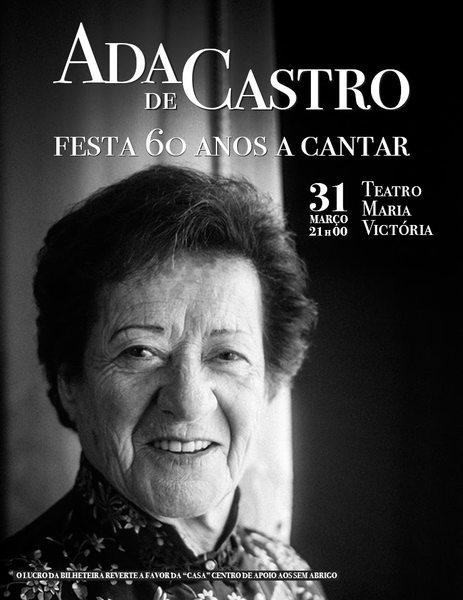 ADA DE CASTRO: uma das vozes mais ativas da cena musical do fado em Lisboa a partir da década de 1960, nasceu no bairro do Castelo.