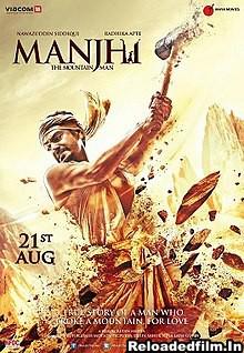 Manjhi: The Mountain Man (2015)