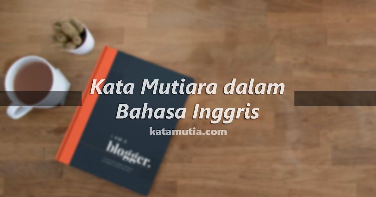 Images Of Kata Mutiara Bahasa Inggris Rock Cafe