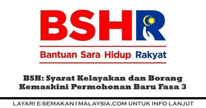 Bsh Syarat Kelayakan Dan Borang Kemaskini Permohonan Baru Fasa 3