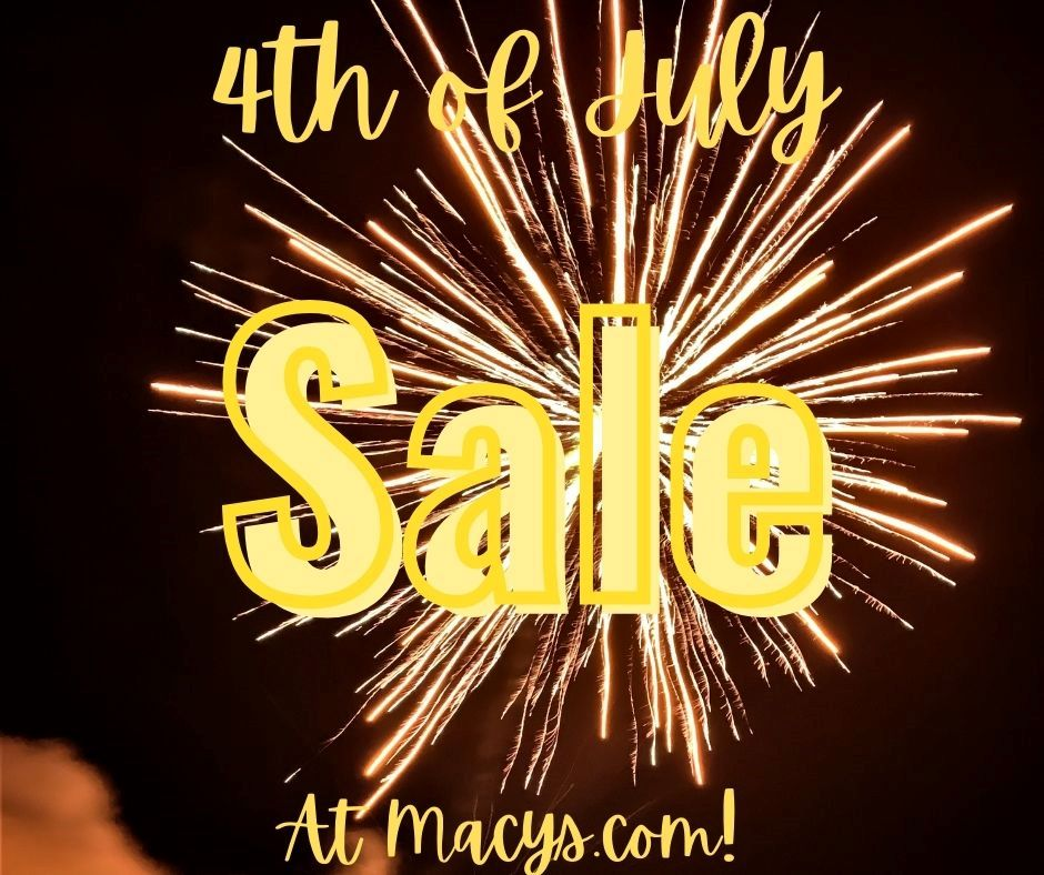 4th of July sale at Macys.com