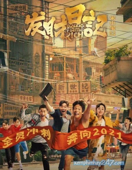 http://xemphimhay247.com - Xem phim hay 247 - Giấc Mộng Giàu Sang (2021) - Dreams Of Getting Rich (2021)