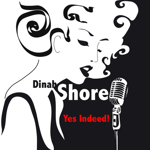 ENTRE MUSICA: DINAH SHORE - Yes Indeed!