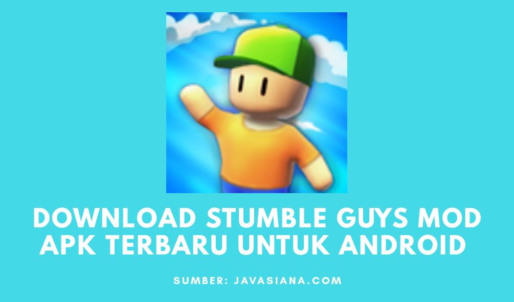 Stumble Guys Mod Apk Terbaru