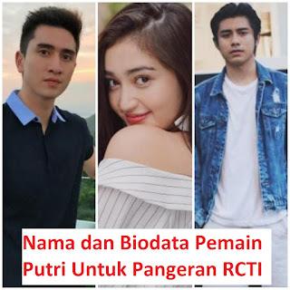 Nama dan Biodata Pemain Putri Untuk Pangeran RCTI 2020 Lengkap