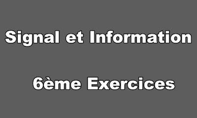 Signal et Information 6ème Exercices