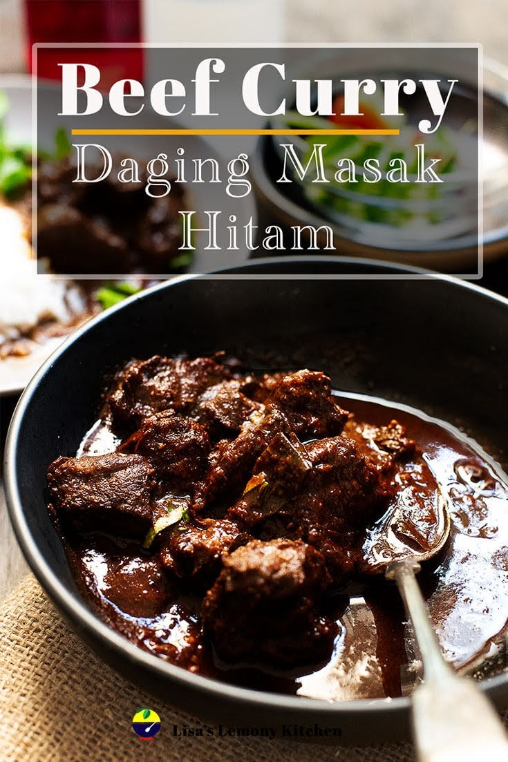 Beef curry with sweet soy sauce (Daging Masak Hitam yang sedap) is famous Penang beef curry cooked in sweet soy sauce and thick caramel soy sauce.