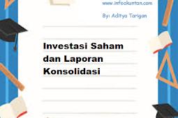 Investasi Saham dan Laporan Konsolidasi