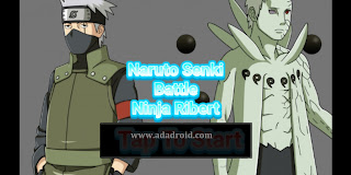 Download Naruto Senki Mod Ninja Battle Ribert Apk