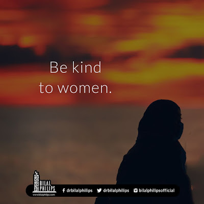 Women's rights in Islam - Be kind to women