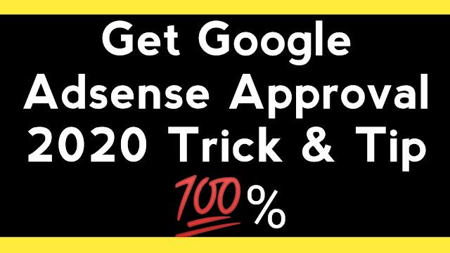 google-adsense-approval-tips-tricks-2020