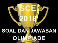 Download Soal + Jawaban Olimpiade SCE Tahun 2018 Per Bidang Studi