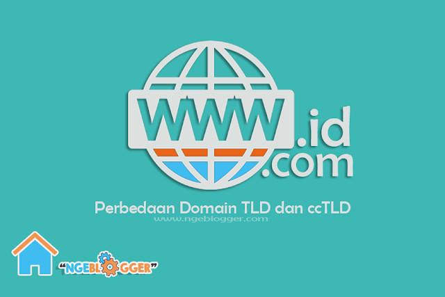 Perbedaan Domain TLD dan ccTLD