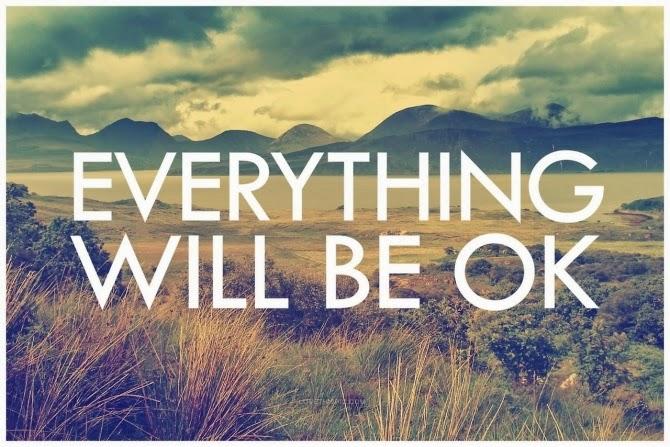Mọi chuyện rồi sẽ ổn
