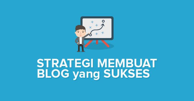 Cara membuat blog yang sukses