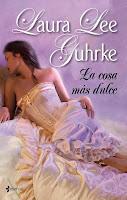 La cosa más dulce 3, Laura Lee Guhrke