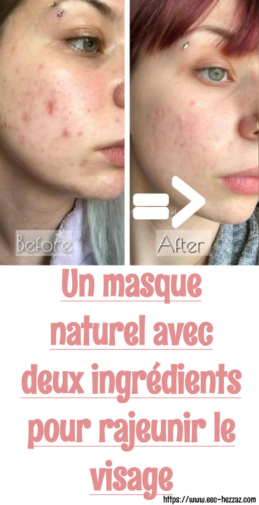 Un masque naturel avec deux ingrédients pour rajeunir le visageUn masque naturel avec deux ingrédients pour rajeunir le visage