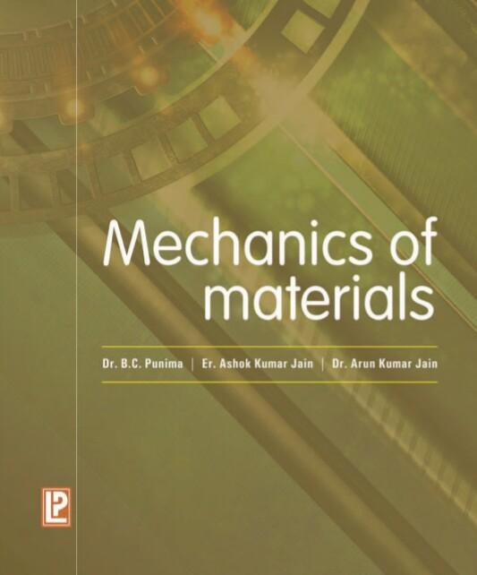 Download Mechanics of Material by B C Punamia Pdf