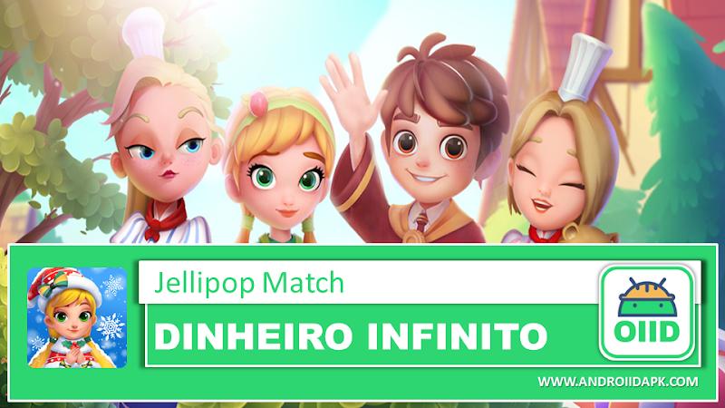 Jellipop Match – APK MOD HACK – Dinheiro Infinito