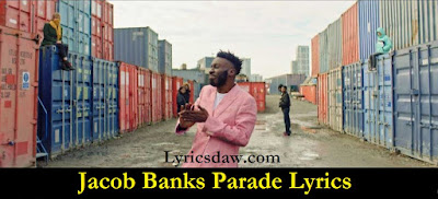 Jacob Banks Parade Lyrics