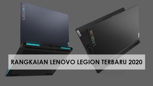 Rangkaian laptop Lenovo Legion terbaru 2020