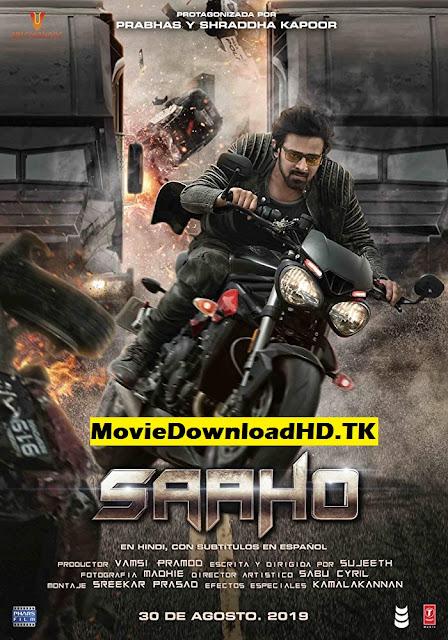 Saaho (2019) Hindi Full Movie Download In HD 720p/480p