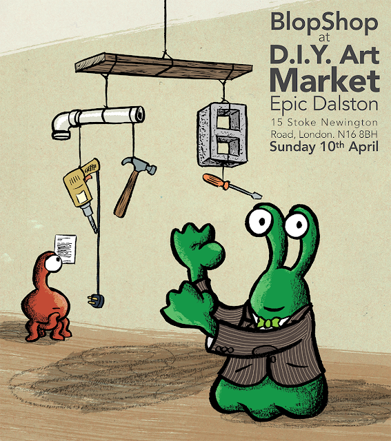 Poster for Blop Shop appearing at DIY art market at epic dalston in london, with everyones favourite martian displaying a mobile made of tools