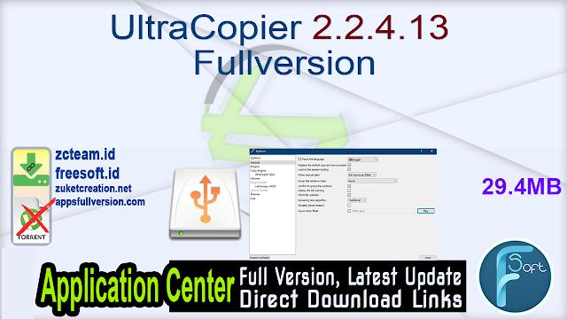 UltraCopier 2.2.4.13 Fullversion