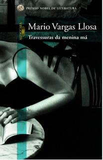 Mario Vargas Lhosa / Travessuras da Menina Má