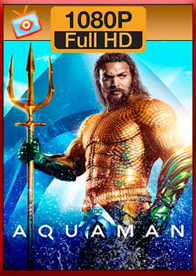 Descargar Aquaman hd latino 1080p mega