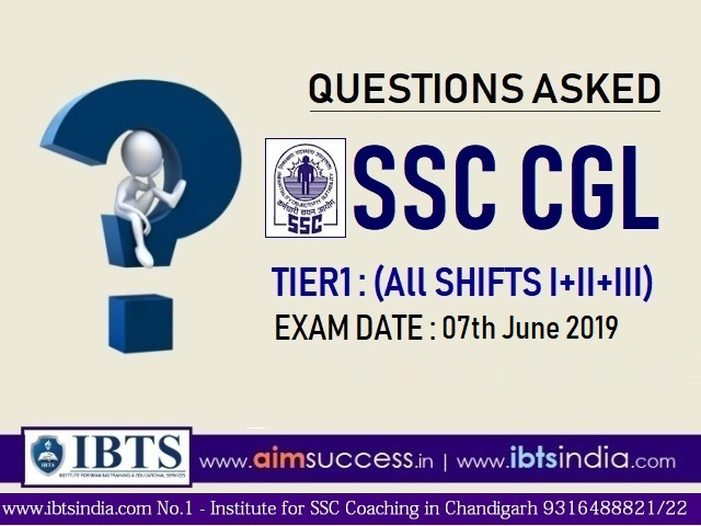 Questions asked in SSC CGL Tier 1 : 7th June 2019 (All Shifts I+II+III)